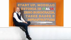 Modello Estonia in Italia: zero burocrazia, tasse basse e infrastrutture per le nostre start up