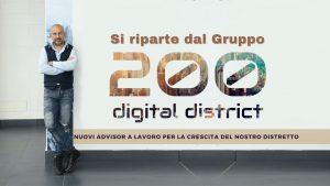 """Si riparte dal Gruppo """"200 Digital District"""". Nuovi Advisor per la crescita del nostro distretto"""